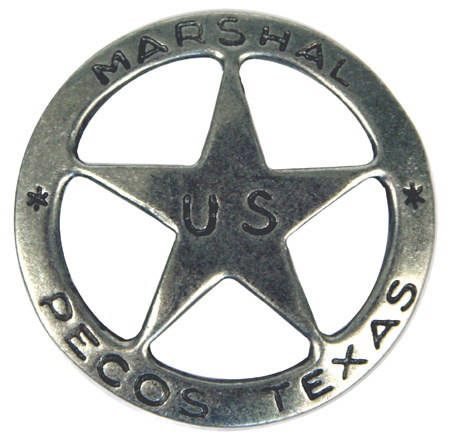 Old West Badge - Pecos TX US Marshal